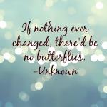 change butterflies